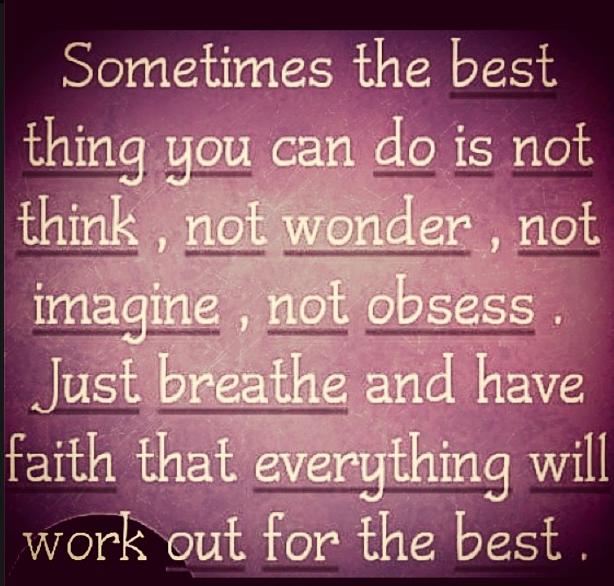 have faith...breathe