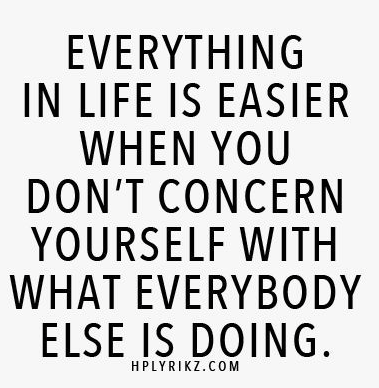 everything is easier....
